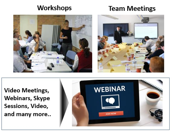Engagement Channels OCM: Workshops, Team Meetings, Video, Webinars,...