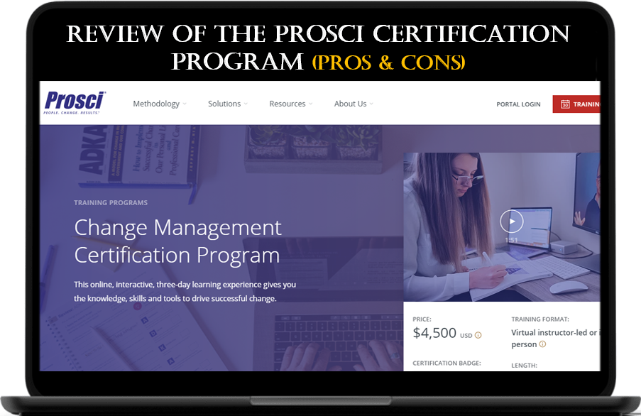Prosci Change Management Certificate Reviews - Pros and Cons