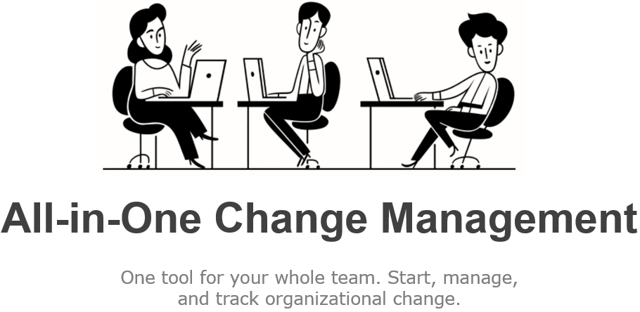 All-in-One Business Change Management Tool